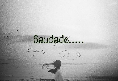 """Saudades De Vc: Writtalin """"Saudade,"""" Portuguese For Growing Up"""