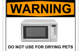 microwave warning against drying pets
