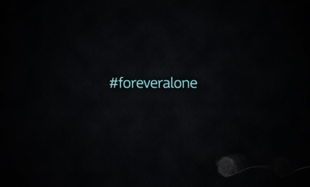 forever_alone_by_nefilim312-d4e8flw